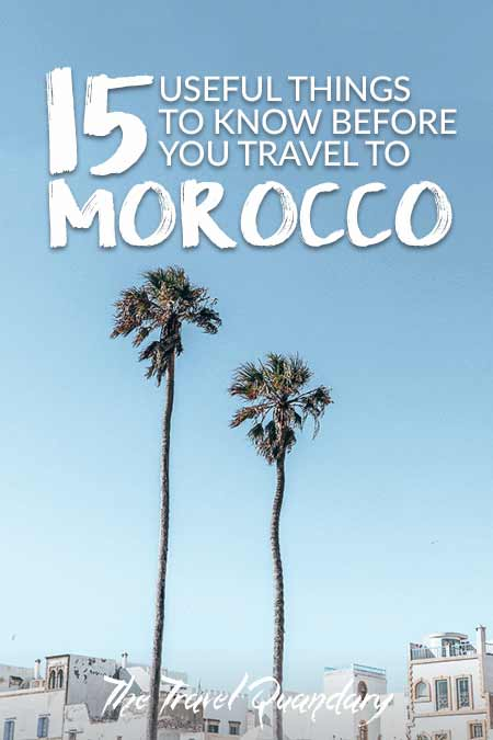 15 Important Things To Know Before You Travel To Morocco | Pinterest Board
