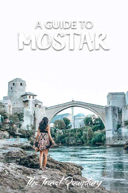 Pin to Pinterest | 24 hours In Mostar: What To See & Do