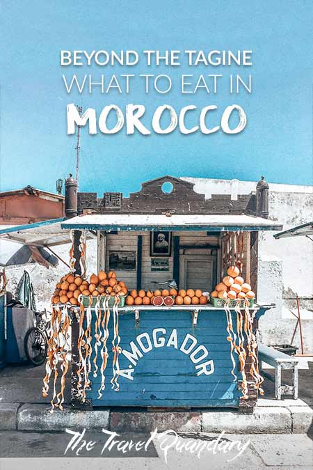 Save this Pin - Beyond the Tagine: 11 Foods and Drinks of Morocco