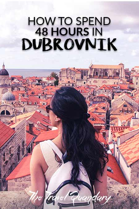 Save to Pinterest - How To Spend 48 Hours In Dubrovnik