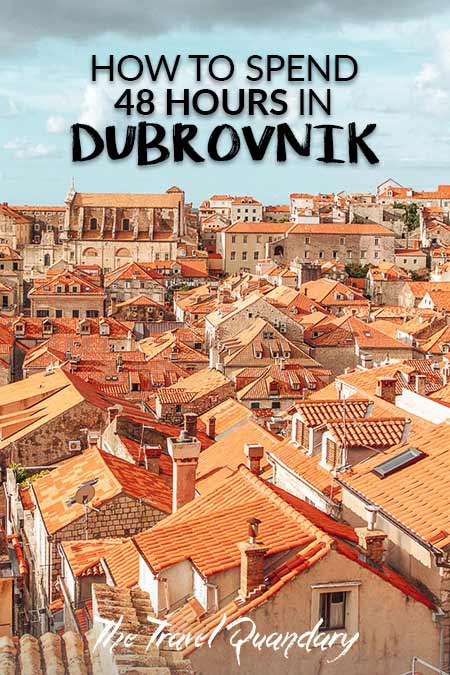 How To Spend 48 Hours In Dubrovnik | Pinterest Board