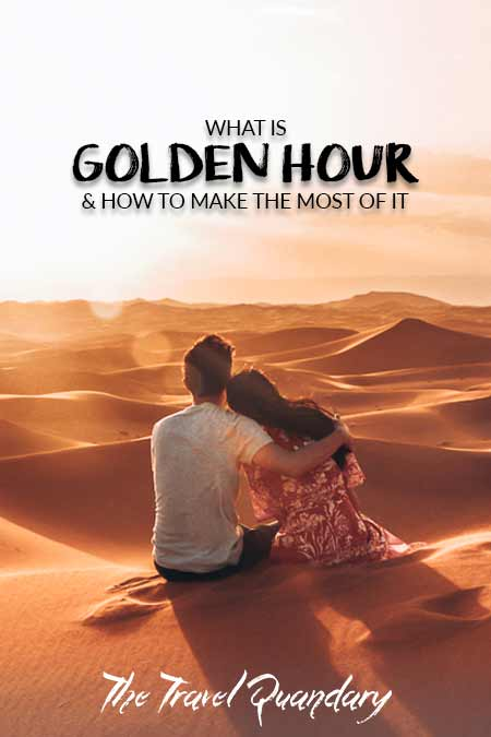 "What Is ""Golden Hour"" & How To Make The Most Of It 