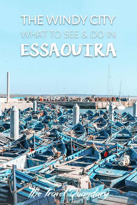 Your Complete Travel Guide To Essaouira, Morocco | Pinterest Board
