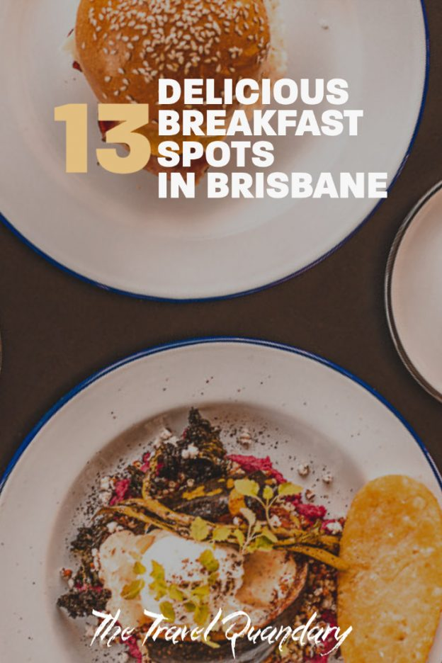 Best Brunch Brisbane: 13 Delicious Breakfast Spots You Must Try | best brunch brisbane 10