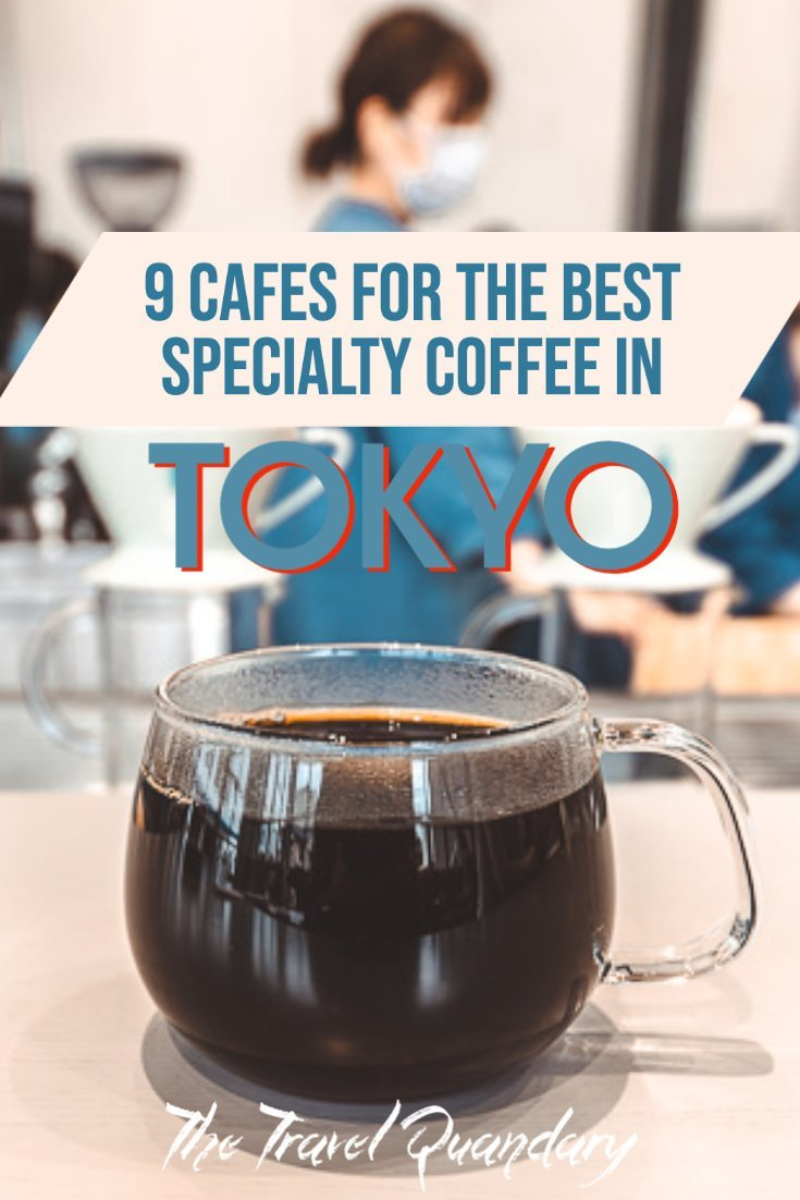 Pin to Pinterest: Best Specialty Coffee in Tokyo