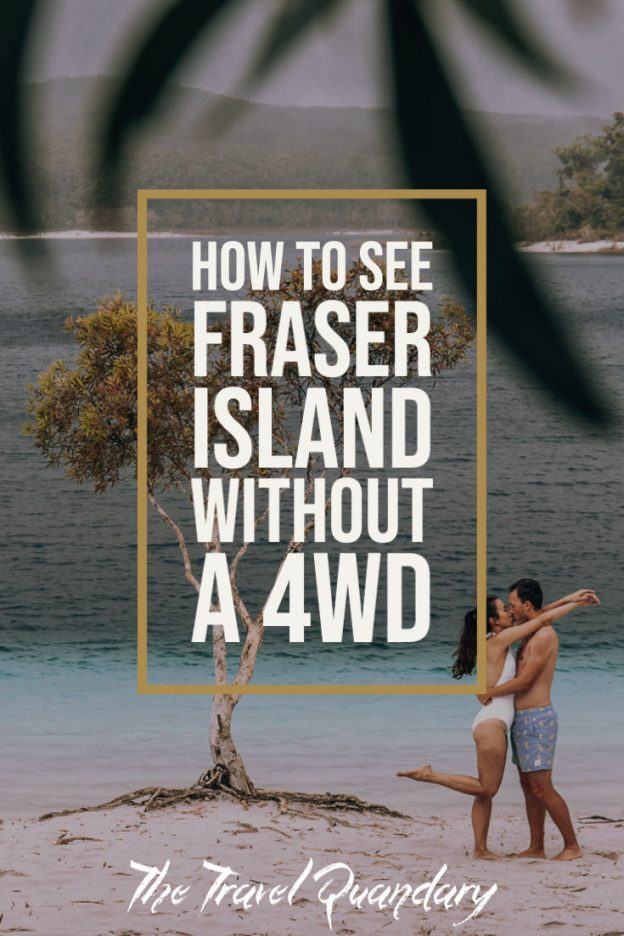 Pin to Pinterest | Fraser Island Without A 4WD