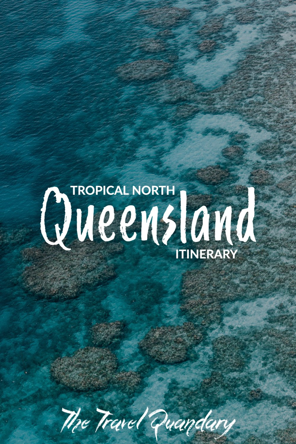 Pin Photo | 9 Day Tropical North Queensland Itinerary