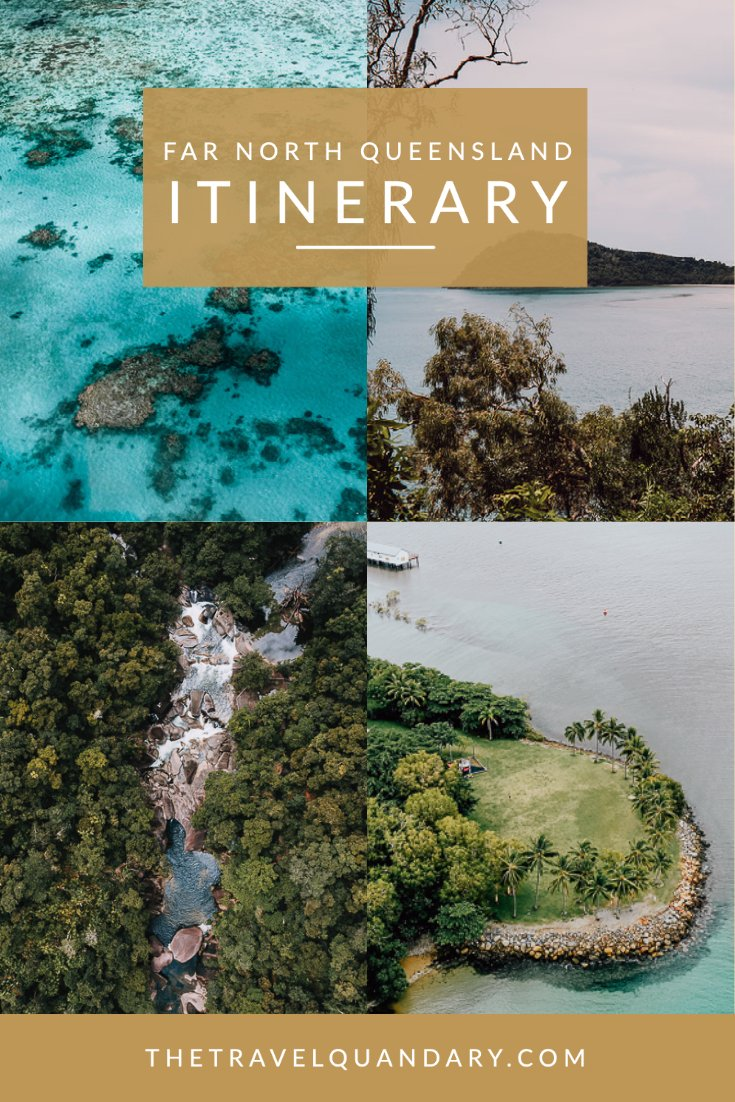 Pin to Pinterest | Far North Queensland Itinerary