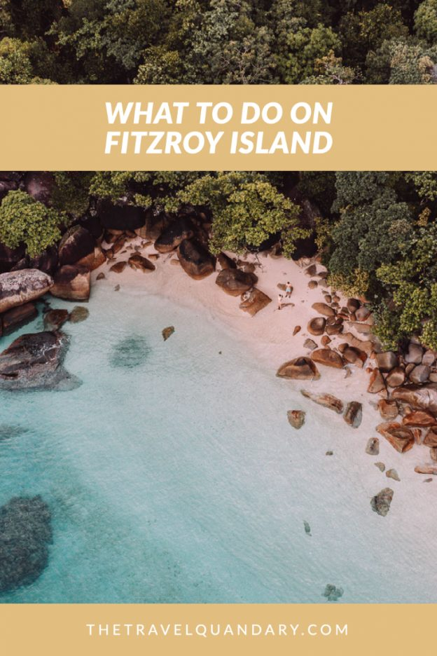 Pin Photo   Things To Do on Fitzroy Island